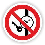 VER-024 Mitführen von Metall und Uhren verboten