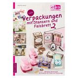 """Bastelheft """"Süße Verpackungen mit Stanzern und Falzbrett 2"""" - EFCO"""
