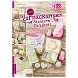 """Bastelheft """"Süße Verpackungen mit Stanzern und Falzbrett Hochzeit"""" - EFCO"""