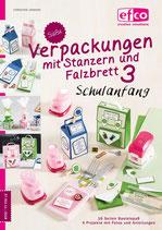 """Bastelheft """"Süße Verpackungen mit Stanzern und Falzbrett #3 - Schulanfang"""" - EFCO"""