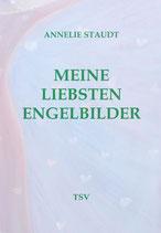 Annelie Staudt: Meine liebsten Engelbilder