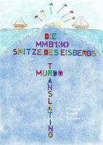 Thomas Staudt: MMB130 Die Spitze des Eisbergs - Translating Murdo, Volume 1