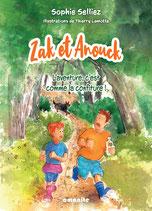 Zak et Anouck - L'aventure, c'est comme la confiture !