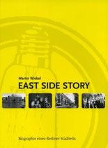 East Side Story - Biografie eines Berliner Stadtteils