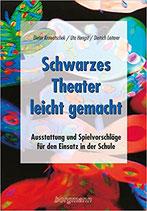 Krowatschek/Hengst/Leiterer, Schwarzes Theater leicht gemacht