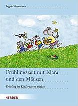 Biermann Ingrid, Frühlingszeit mit Klara und den Mäusen