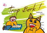 Trop Berk ! (Exclusivement en kamishibaï)