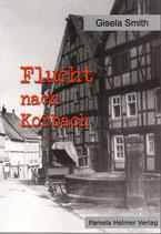"""Gisela Smith (Drescher)   """"Flucht nach Korbach"""""""""""