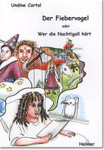 """Cartal: """"Der Fiebervogel"""""""