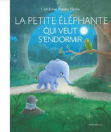 Livre La petite éléphante qui veut s'endormir