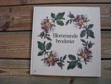 Blommande broderier / 花咲く刺繍