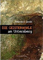 Die Geisterhöhle am Untersberg