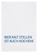 """Geschirrtuch weiß """"BIER KALTSTELLEN IST AUCH KOCHEN"""", blau"""