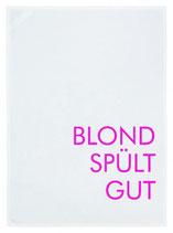 """Geschirrtuch weiß """"BLOND SPÜLT GUT"""", neon pink"""