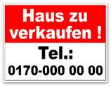 Zu Verkaufen Schild mit Ihrer Telefonnummer B 300 x H 400 mm