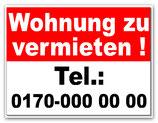 Zu Vermieten Schild mit Ihrer Telefonnummer B 300 x H 400 mm