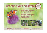 Lebensraum Garten –Minitipps-Broschüre: Teil 1