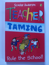 Teacher Taming - Rule the school!