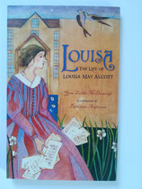 Louisa - The Life of Louisa May Alcott