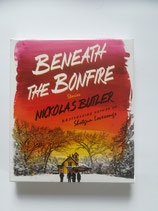 Beneath the Bonfire - Stories