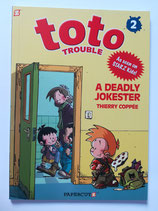 Toto Trouble - A Deadly Jokster