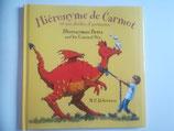 Hiéronyme de Carmot et ses drôles d'animaux - Hieronymus Betts and his Unusual Pets (Französisch-Englisch)
