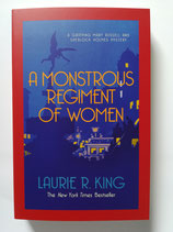 A Monstrous Regiment of Women - A Mary Russell and Sherlock Holmes Mystery