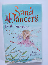Sand Dancers - Let the Dance Begin