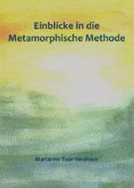 Einblicke in die Metamorphische Methode