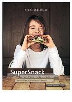 SuperSnack - Gesundes Essen für die Schule - Botschaften für eine leckere Zukunft