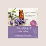 Aromatherapie für onkologische Patienten