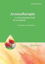 Aromatherapie von der Schwangerschaft bis zur Stillzeit