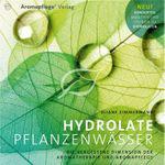 Hydrolate - Pflanzenwässer