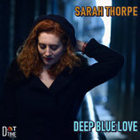 Sarah Thorpe, Deep Blue Love