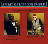Spirit of Life Ensemble. Moments in Time