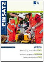 IM EINSATZ - Zeitschrift für Helfer und Führungskräfte