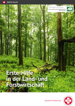 Erste-Hilfe in der Land- und Forstwirtschaft – 1. Auflage!