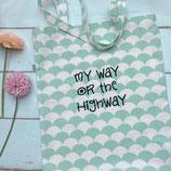 """Einkaufsbeutel """"My Way Or The Highway"""""""