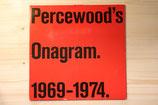 Percewood's Onagram - 1969 - 1974