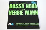 Herbie Mann - Do The Bossa Nova
