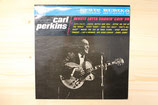 Carl Perkins - Whole Lotta Shakin' Goin' On