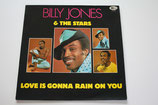 Billy Jones & The Stars - Love Is Gonna Rain On You