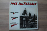The Milkshakes - They Came They Saw They Conquered