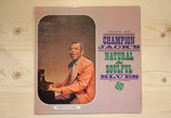 Champion Jack Dupree - Natural & Soulful Blues