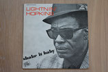 Lightnin' Hopkins - Shake It Baby !