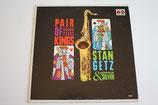 Stan Getz - Pair of Kings