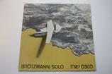 Peter Brötzmann - Solo