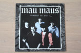 Mau Maus - Nowhere To Run