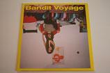 Bandit Voyage - Same