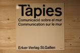 Tapies - Comunicacio sobre el mur
